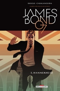 Andy Diggle - James Bond T03 - Hammerhead.
