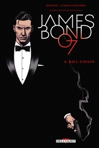 Andy Diggle - James Bond T04 - Kill chain.