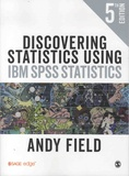 Andy Field - Discovering Statistics Using IBM SPSS Statistics.