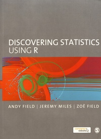 Andy Field et Jeremy Miles - Discovering Statistics Using R.