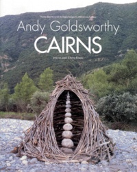 Andy Goldsworthy - Cairns - Andy Goldsworthy.