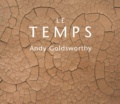 Andy Goldsworthy - Le temps.