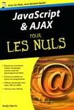 Andy Harris - JavaScript et Ajax pour les Nuls.
