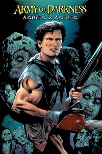 Andy Hartnell et Nick Bradshaw - Army of Darkness Tome 1 : Ashes 2 Ashes.