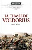 Andy Hoare - Les batailles de l'Astartes Tome 3 : La chasse de Voldorius.