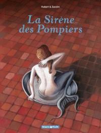 Andy Hubert et  Zanzim - La Sirène des Pompiers Tome 1 : .