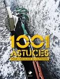 Andy Kirkpatrick - 1001 astuces pour escalade et l'alpinisme.