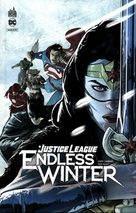 Andy Lanning et Ron Marz - Justice League Endless Winter.