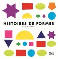 Andy Mansfield - Histoires de formes.