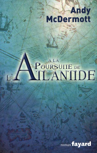 A la poursuite de l'Atlantide