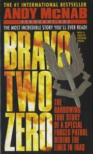 Andy McNab - Bravo Two Zero.