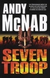 Andy McNab - Seven Troop.