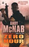 Andy McNab - Zero Hour.
