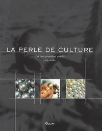 Andy Muller - La perle de culture - Les cent premières années.