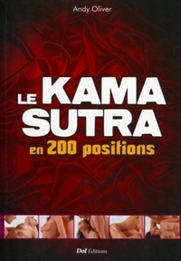Andy Oliver - Le kama sutra en 200 positions.