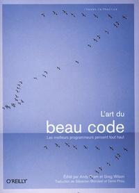Andy Oram et Greg Wilson - L'art du beau code.