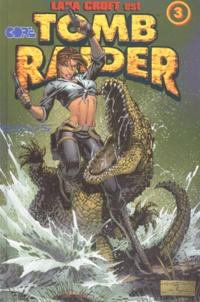 Andy Park et Dan Jurgens - Tomb Raider - Tome 3.