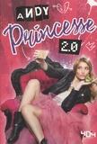 Andy - Princesse 2.0.