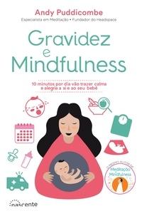 Andy Puddicombe - Gravidez e Mindfulness.