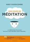 Andy Puddicombe - Mon cours de méditation.