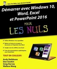 Andy Rathbone et Dan Gookin - Démarrer avec Windows 10, Word, Excel & Powerpoint 2016 pour les nuls.