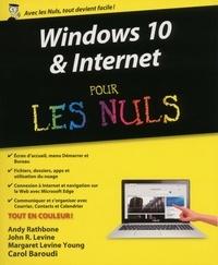 Andy Rathbone et John Levine - Windows 10 & Internet pour les Nuls.