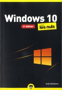 Andy Rathbone - Windows 10 pour les nuls.