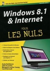 Andy Rathbone et John Levine - Windows 8.1 & Internet pour les Nuls.