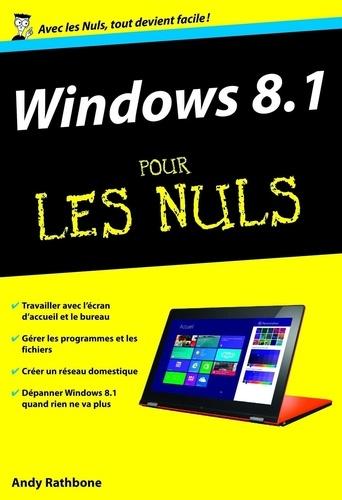 Windows 8.1 pour les nuls. Nouvelle édition