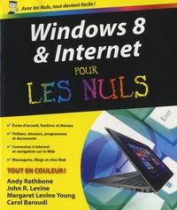 Andy Rathbone et John Levine - Windows 8 et internet pour les nuls.