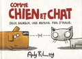 Andy Riley - Comme chien et chat.