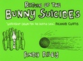 Andy Riley - Return of the Bunny suicides.