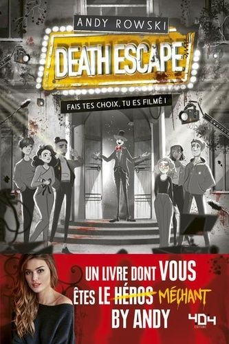 Death Escape. Fais tes choix, tu es filmé !