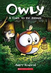 Andy Runton - A Time to Be Brave (Owly #4).