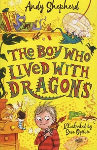 Andy Shepherd - The Boy Who Lived with Dragons.
