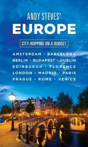 Andy Steves - Andy Steves' Europe - City-Hopping on a Budget.