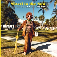 Andy Sweet - Shtetl in the sun - Andy Sweet's south beach 1977-1980.