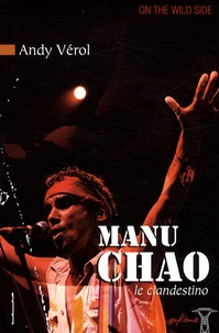 Andy Vérol - Manu Chao - Le clandestino.