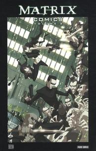 Andy Wachowski - Matrix Comics Tome 2 : .