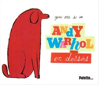 Andy Warhol - Andy Warhol en dessins.