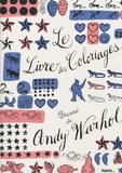 Andy Warhol - Le Livre des Coloriages - Dessins de Andy Warhol.
