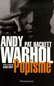 Andy Warhol et Pat Hackett - Popisme - Les années 1960 de Warhol.