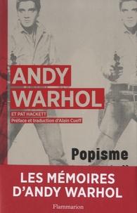 Andy Warhol et Pat Hackett - Popisme - Mémoires - Les années 60.