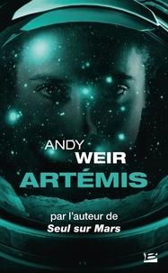 Andy Weir - Artémis.