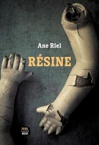 Ane Riel - Résine.