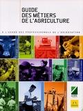 ANEFA et  APECITA - Guide des métiers de l'agriculture.