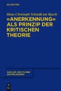 """""""Anerkennung"""" als Prinzip der Kritischen Theorie."""