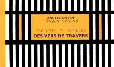 Anette Diesen - Des vers de travers.