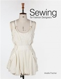 Anette Fischer - Sewing for fashion designers.