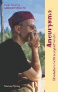 Aneurysma - Überleben nicht ausgeschlossen....